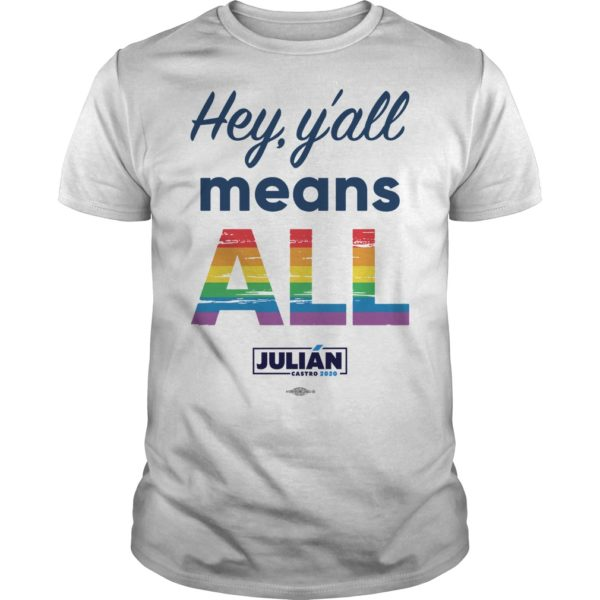 Natalie Montelongo Pride Hey Y'all Means All Julián Shirt