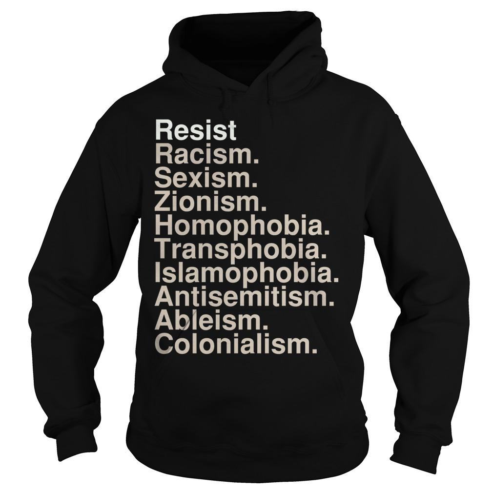 Netroots Nation Conference Resist Racism Sexism Zionism Homophobia Hoodie