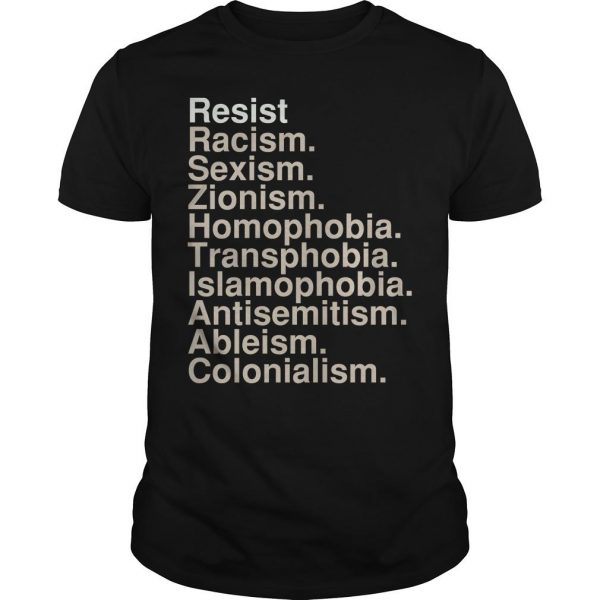 Netroots Nation Conference Resist Racism Sexism Zionism Homophobia Shirt