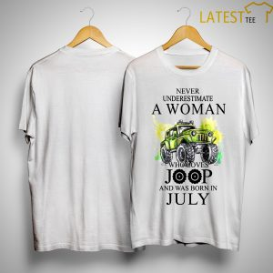 Never Underestimate An Old Woman With A Jeep Who Was Born In July Shirt