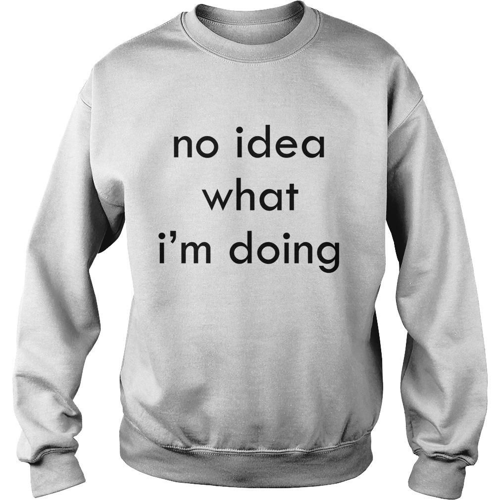 No Idea What I'm Doing Sweater