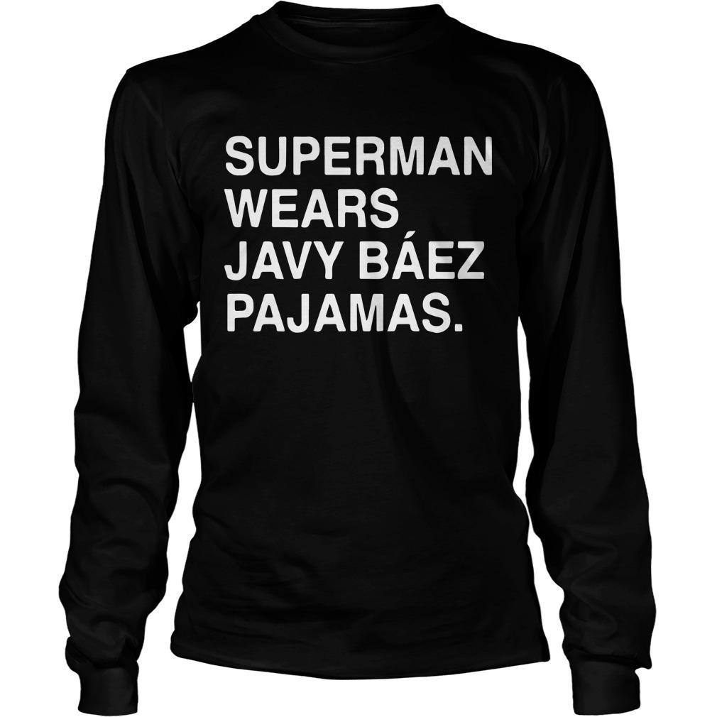 Obviouss Superman Wears Javy Báez Pajamas Longsleeve