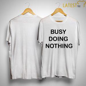 Scott McKane Busy Doing Nothing Shirt