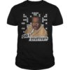 Stanley The Office Did I Stutter Shirt