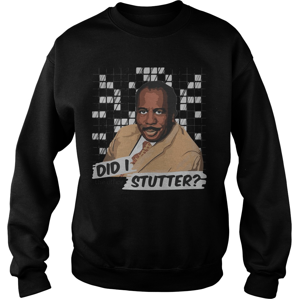 Stanley The Office Did I Stutter Sweater