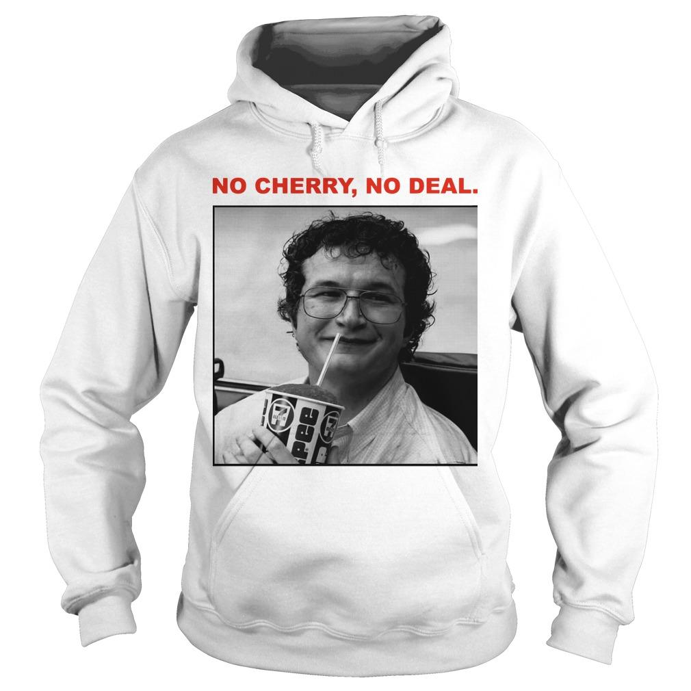 Stranger Things Alexei No Cherry No Deal Hoodie