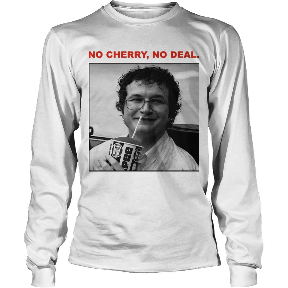 Stranger Things Alexei No Cherry No Deal Longsleeve