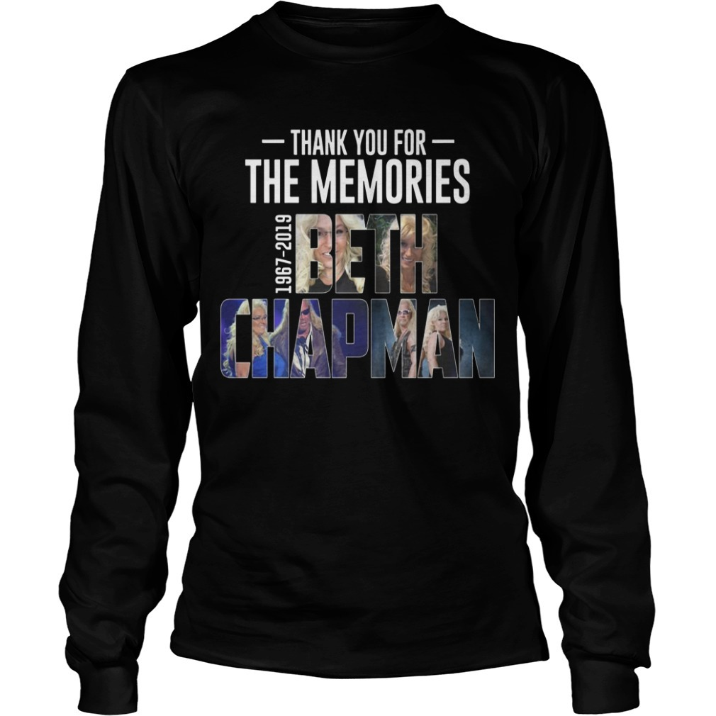 Thank You For The Memories 1967 2019 Beth Chapman Longsleeve Tee