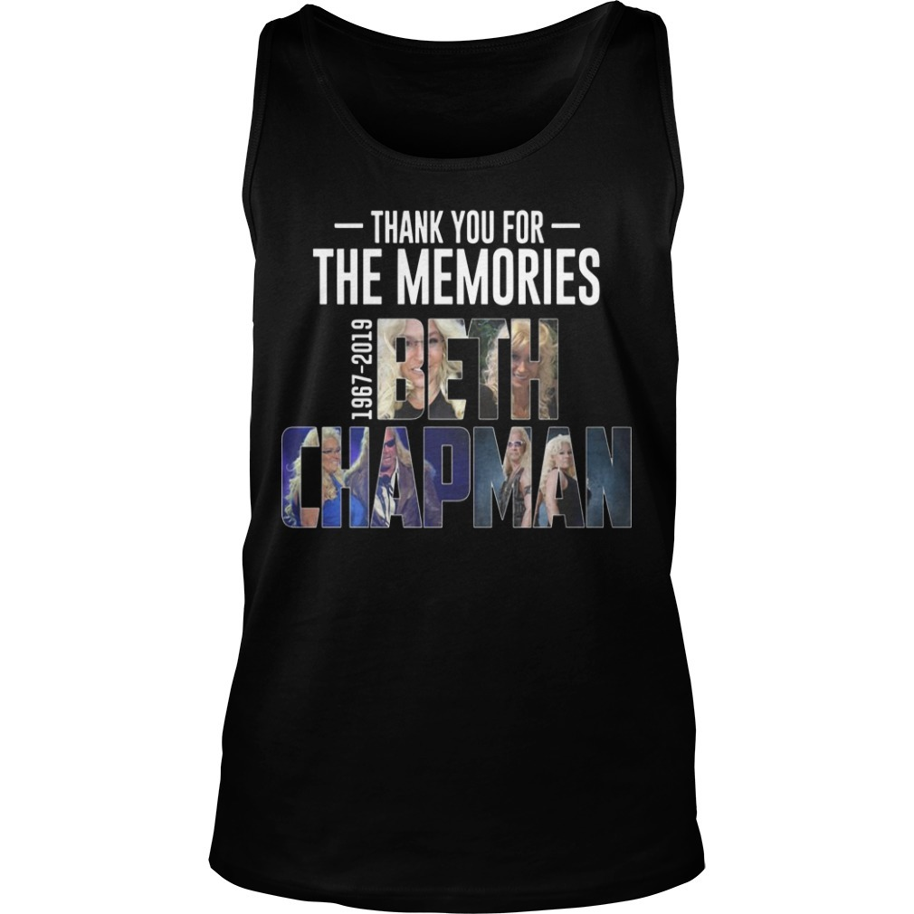 Thank You For The Memories 1967 2019 Beth Chapman Tank Top