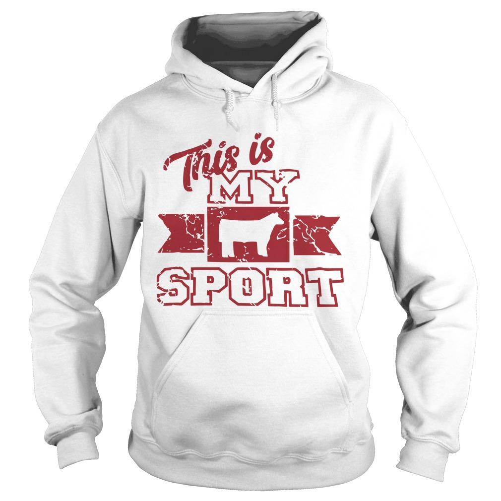 This Is My Sport Hoodie