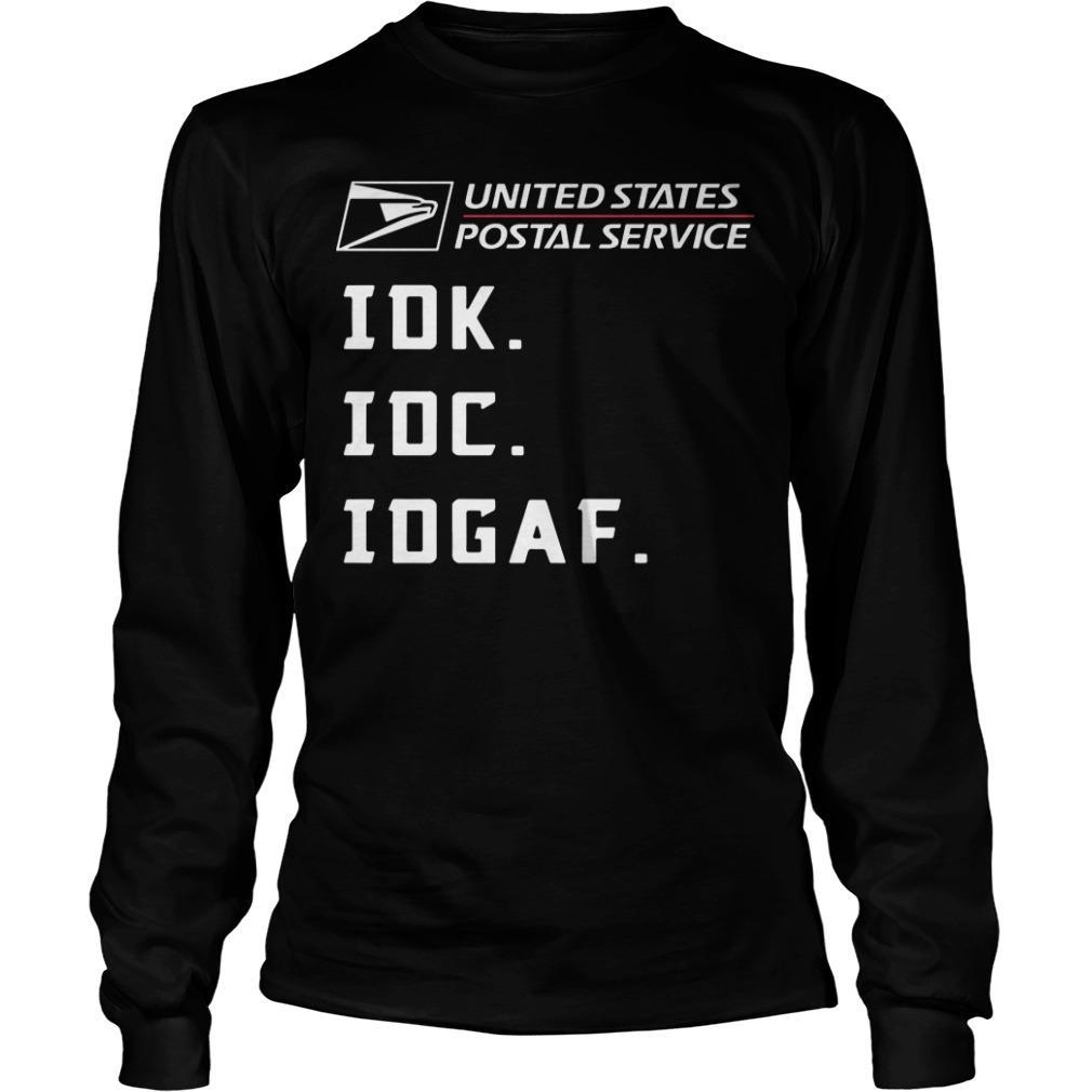 United States Postal Service Idk Idc Idgaf Longsleeve