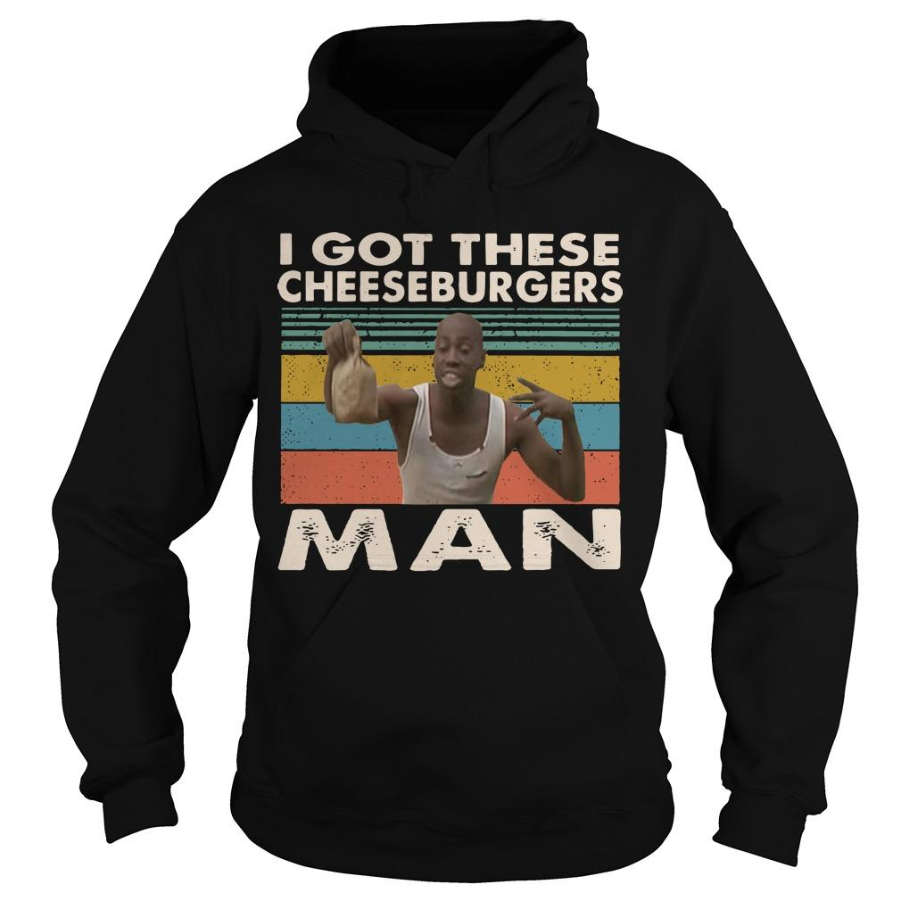 Vintage Black Man I Got These Cheeseburgers Man Hoodie