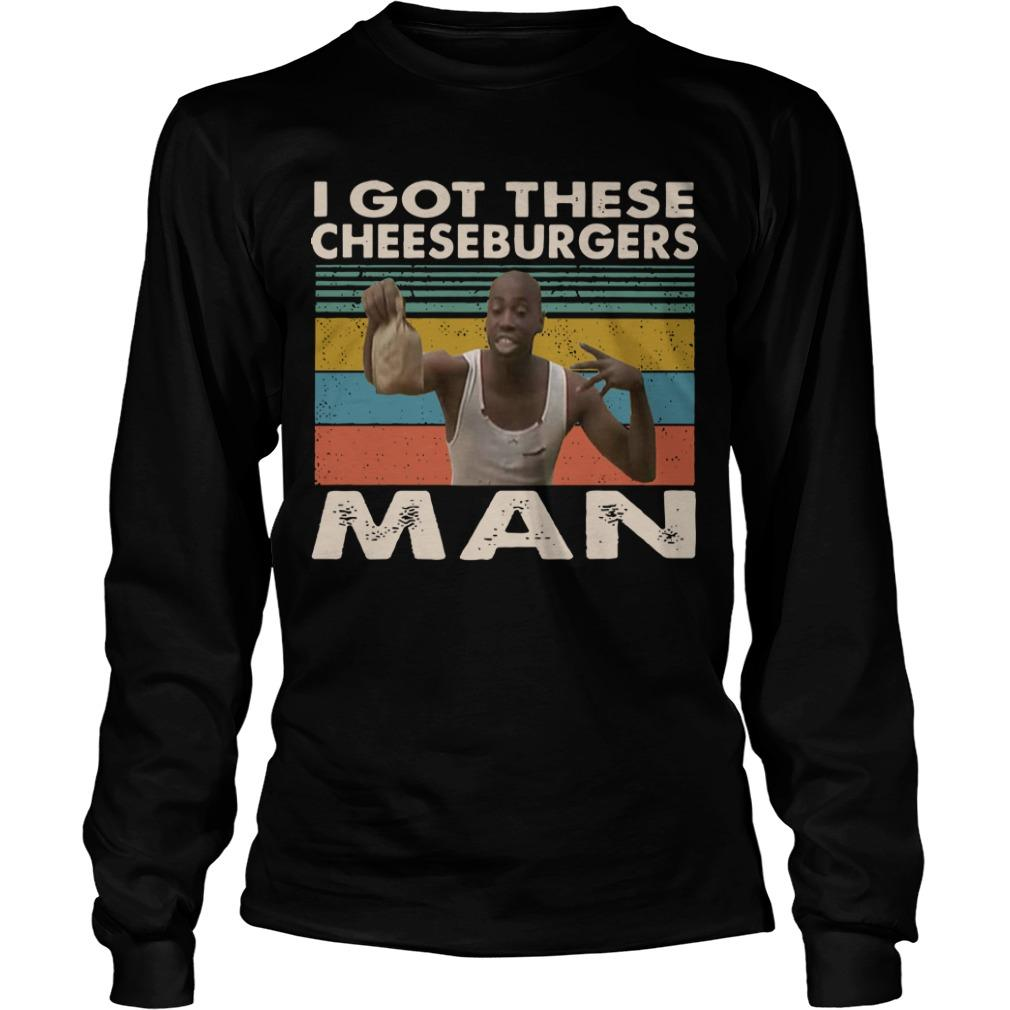Vintage Black Man I Got These Cheeseburgers Man Longsleeve