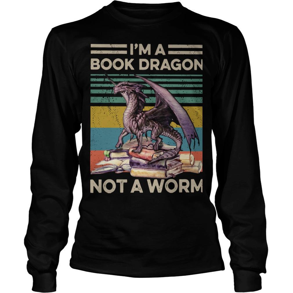 Vintage I'm A Book Dragon Not A Worm Longsleeve