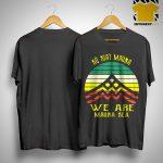 Vintage Ku Kiai Mauna We Are Mauna Kea Shirt