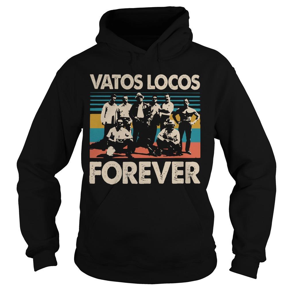 Vintage Vatos Locos Forever Hoodie