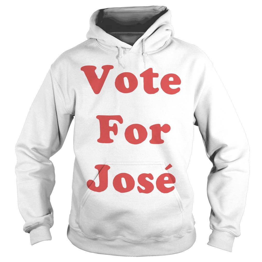 Vote For José Hoodie