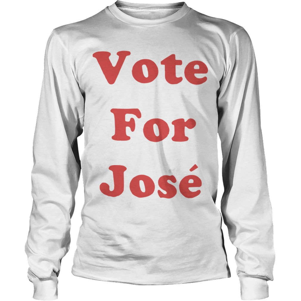 Vote For José Longsleeve Tee
