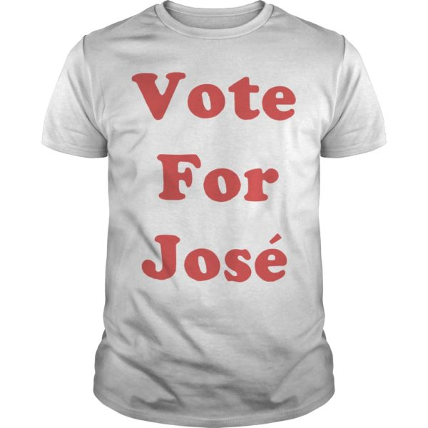 Vote For José Shirt
