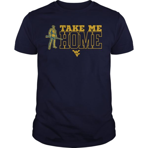 WVU Take Me To Home Shirt