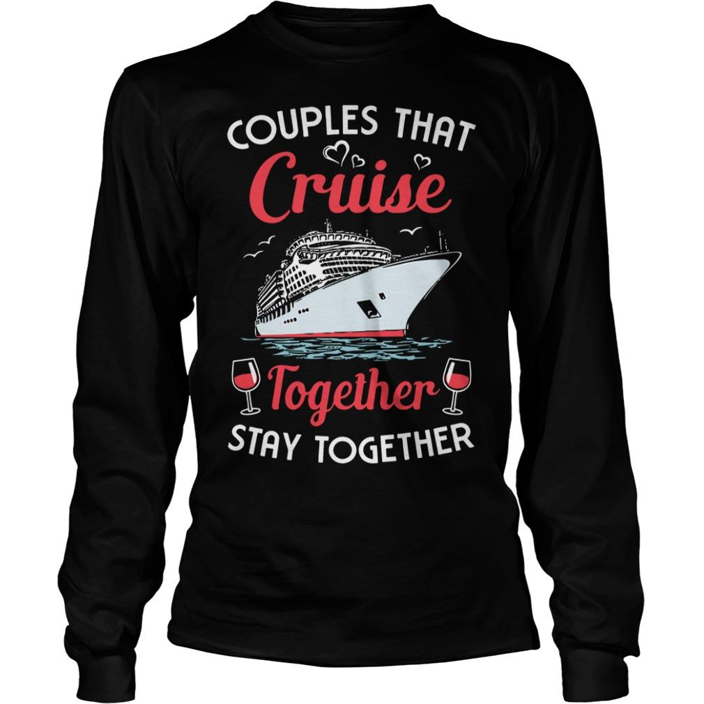 Wine Couples That Cruise Together Stay Together Longsleeve