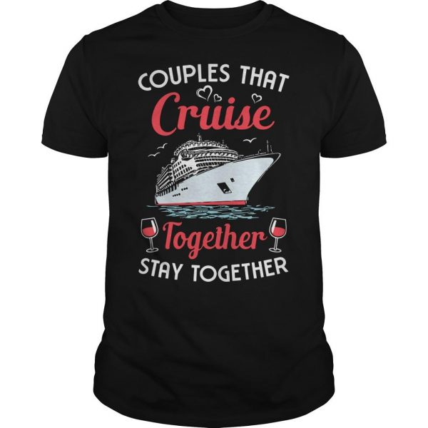 Wine Couples That Cruise Together Stay Together Shirt