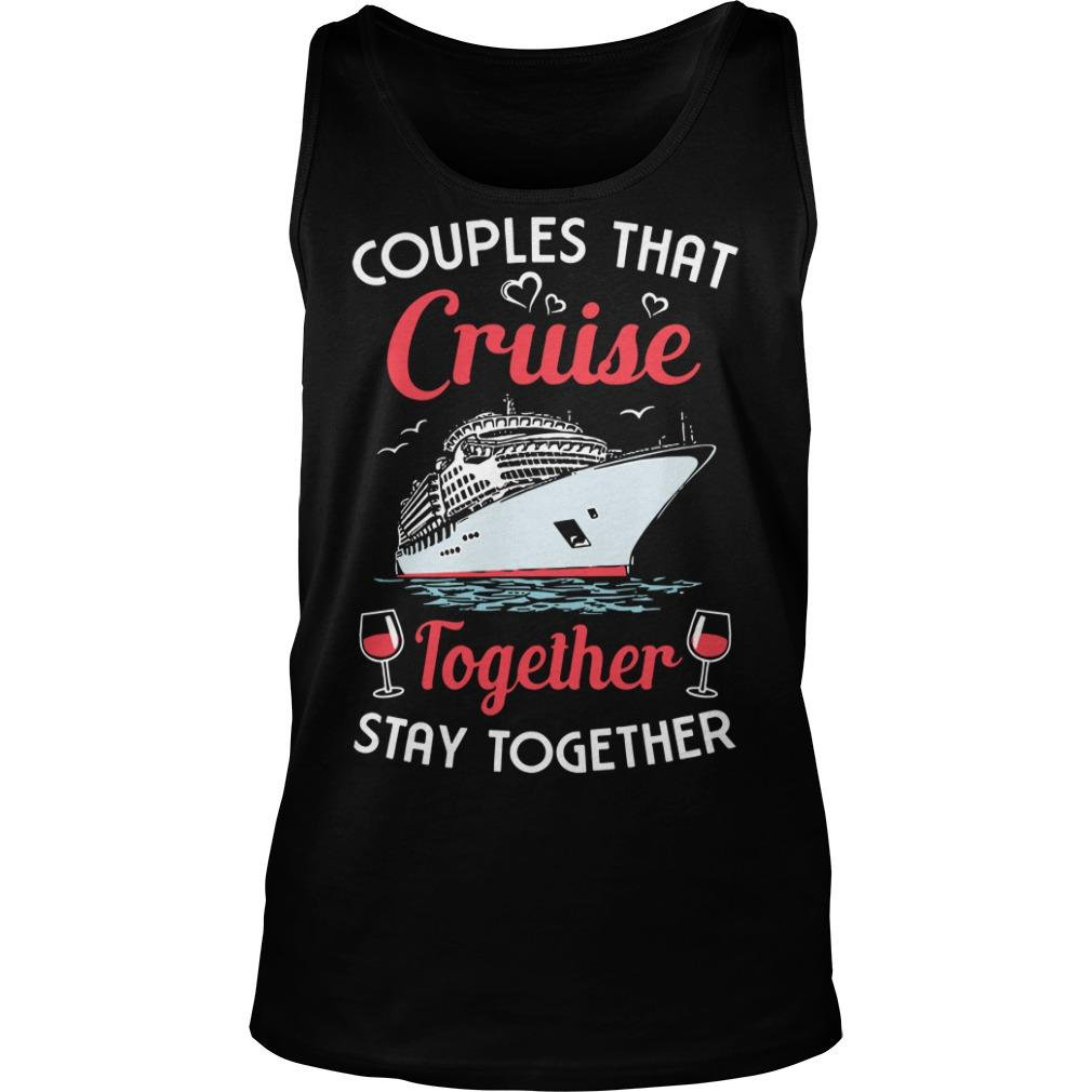Wine Couples That Cruise Together Stay Together Tank Top