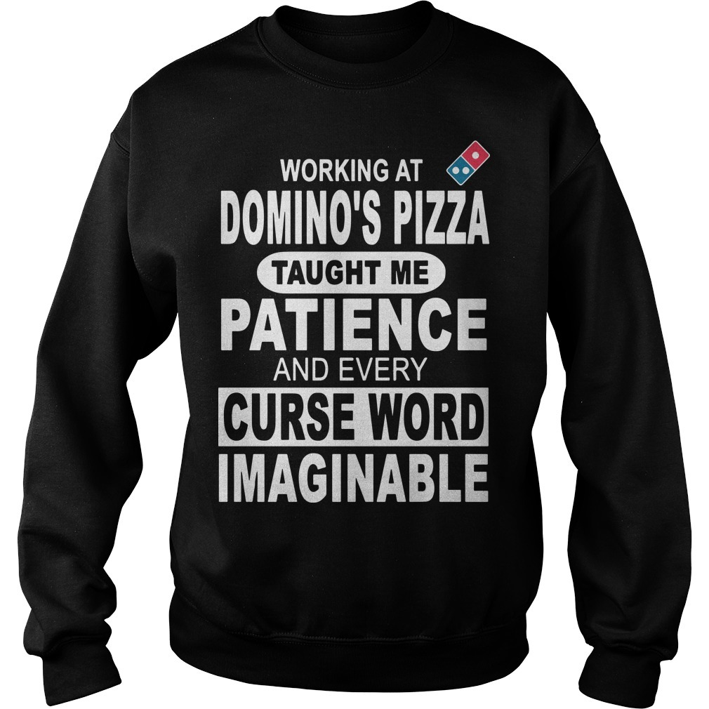 Working At Domino's Pizza Taught Me Patience And Every Curse Word Imaginable Sweater