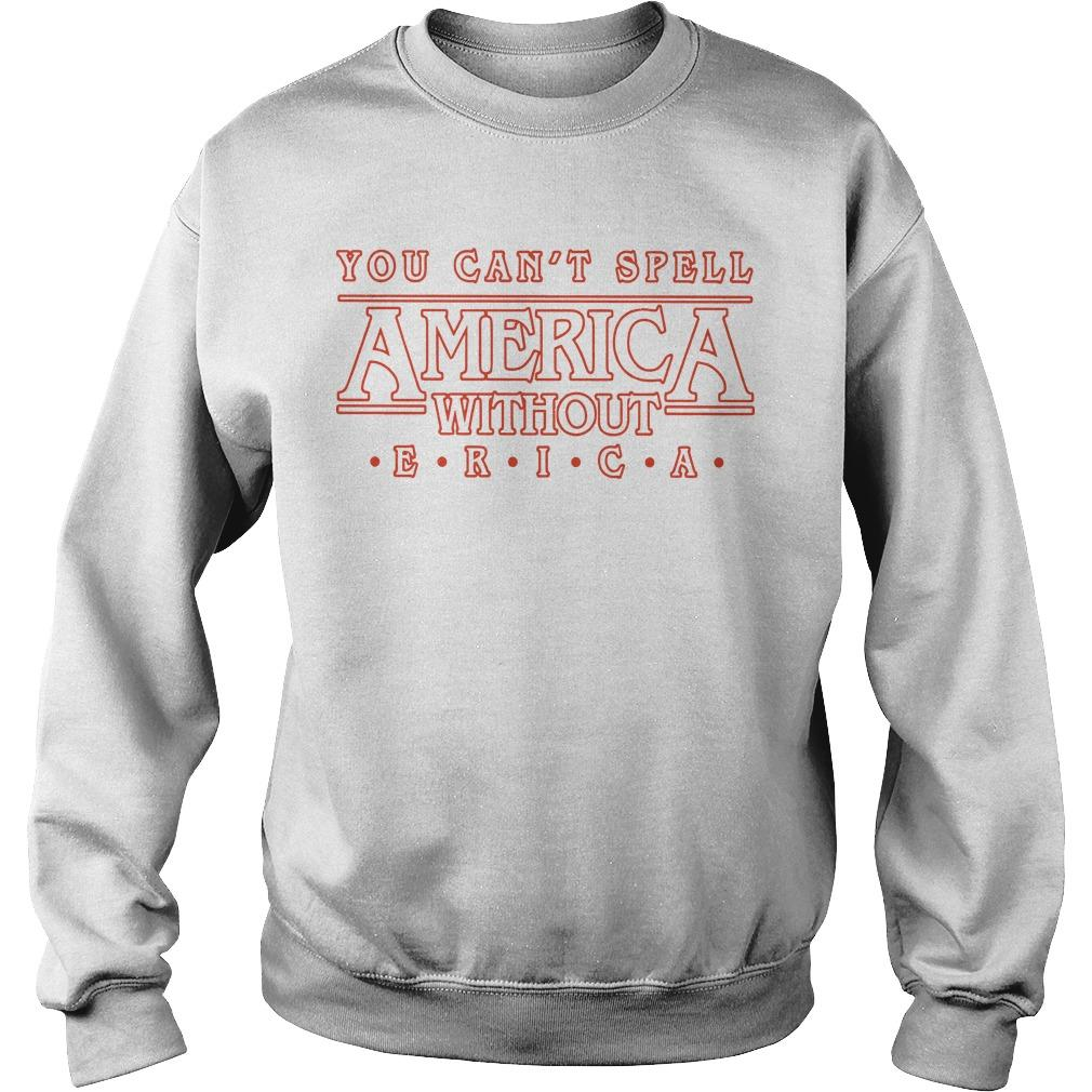 You Can't Spell America Without Erica Sweater