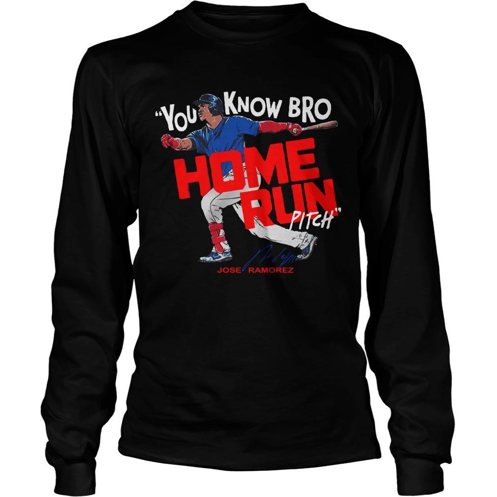 You Know Bro Home Run Pitch Longsleeve