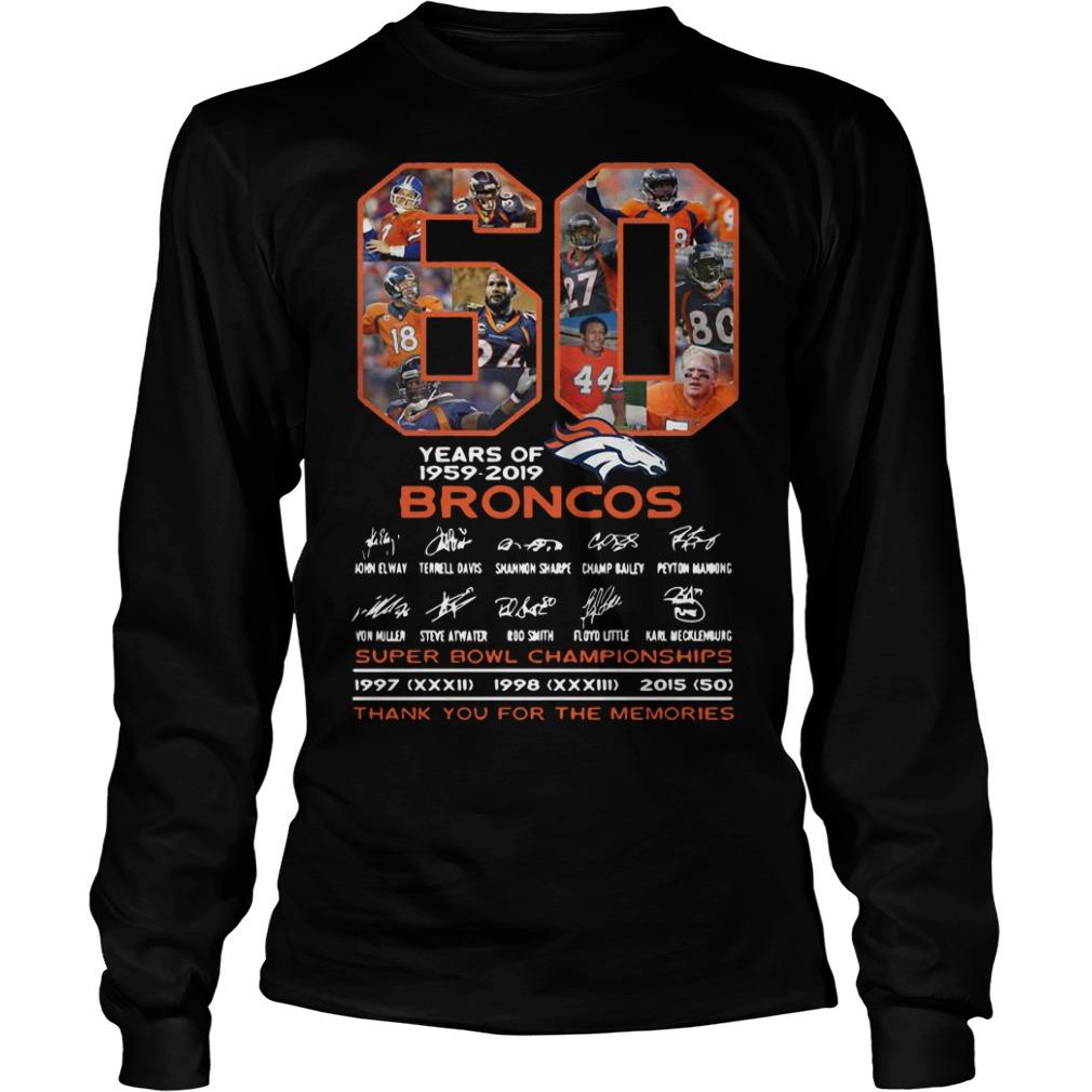 60 Years Of Broncos 1959 2019 Thank You For The Memories Longsleeve