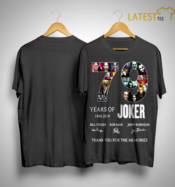 79 Years Of Joker 1940 2019 Thank You For The Memories Shirt