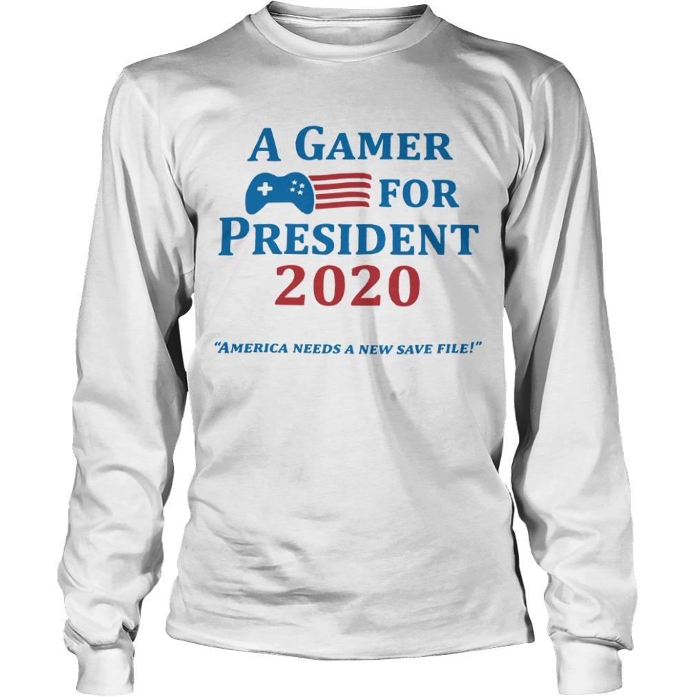 A Gamer For President 2020 Longsleeve