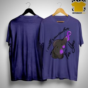 Alzheimer Elephant I Will Remember For You Shirt.jpg