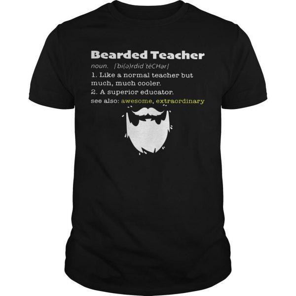 Bearded Teacher Noun Like A Normal Teacher But Much Much Cooler