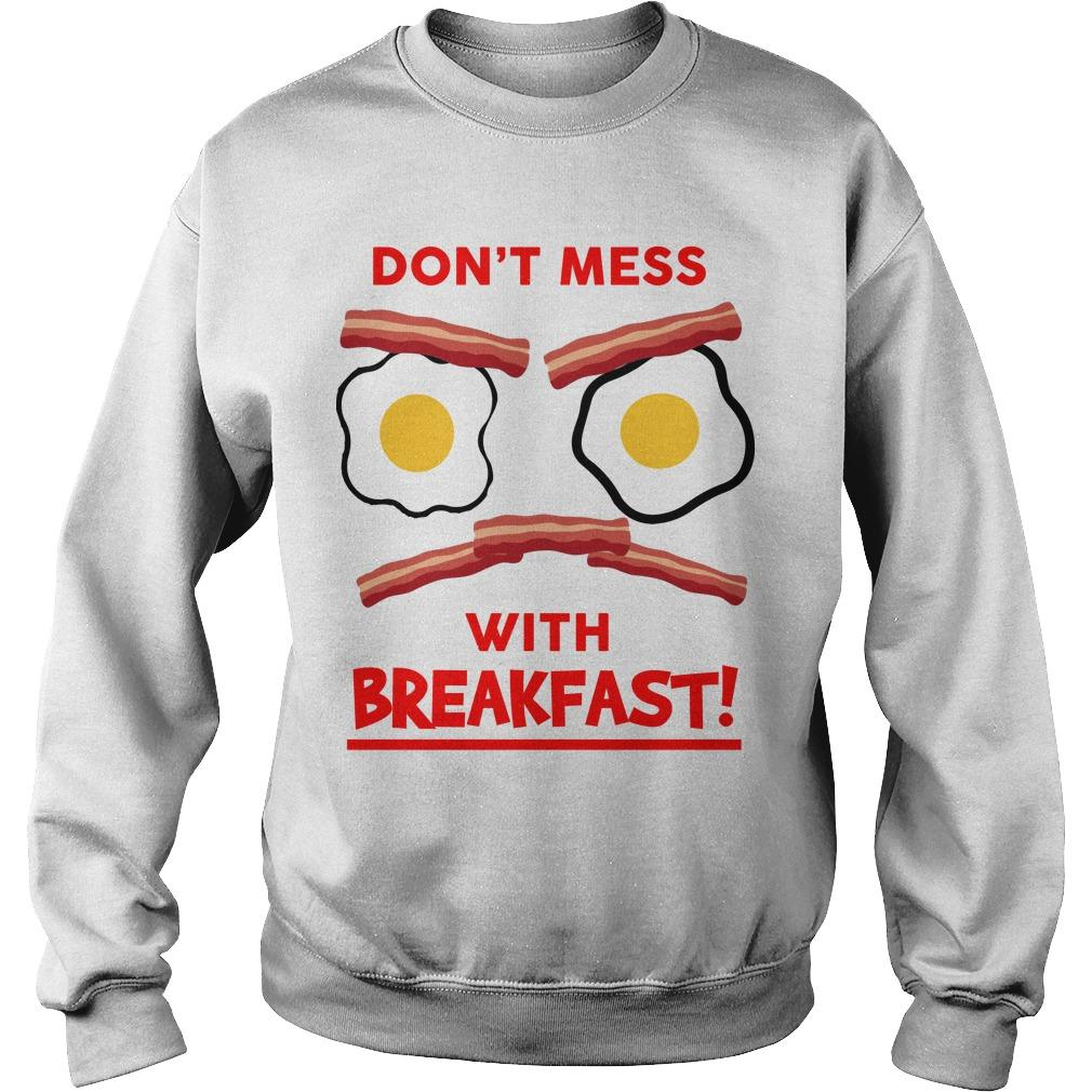 Byron Mann Don't Mess With Breakfast Sweater