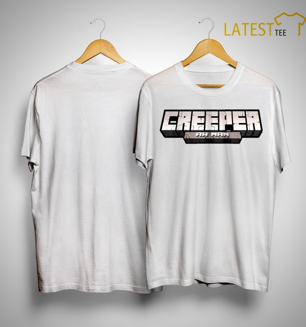 Captainsparklez Creeper Aw Man Shirt