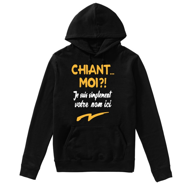 Chiant Moi Je Suis Simplement Dylan Hoodie