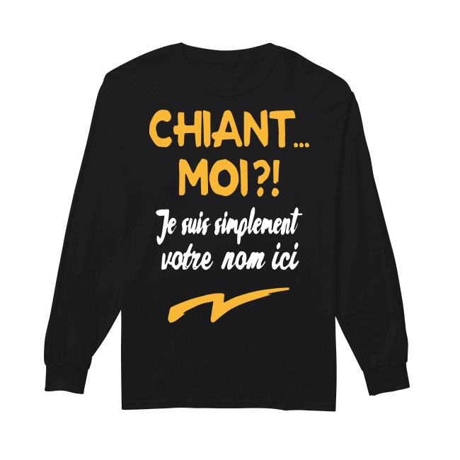 Chiant Moi Je Suis Simplement Dylan Longsleeve Tee