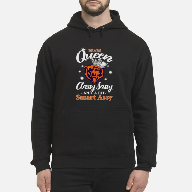 Chicago Bears Queen Classy Sassy And A Bit Smart Assy Hoodie