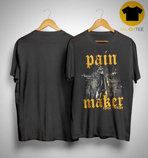 Chris Jericho Pain Maker Shirt