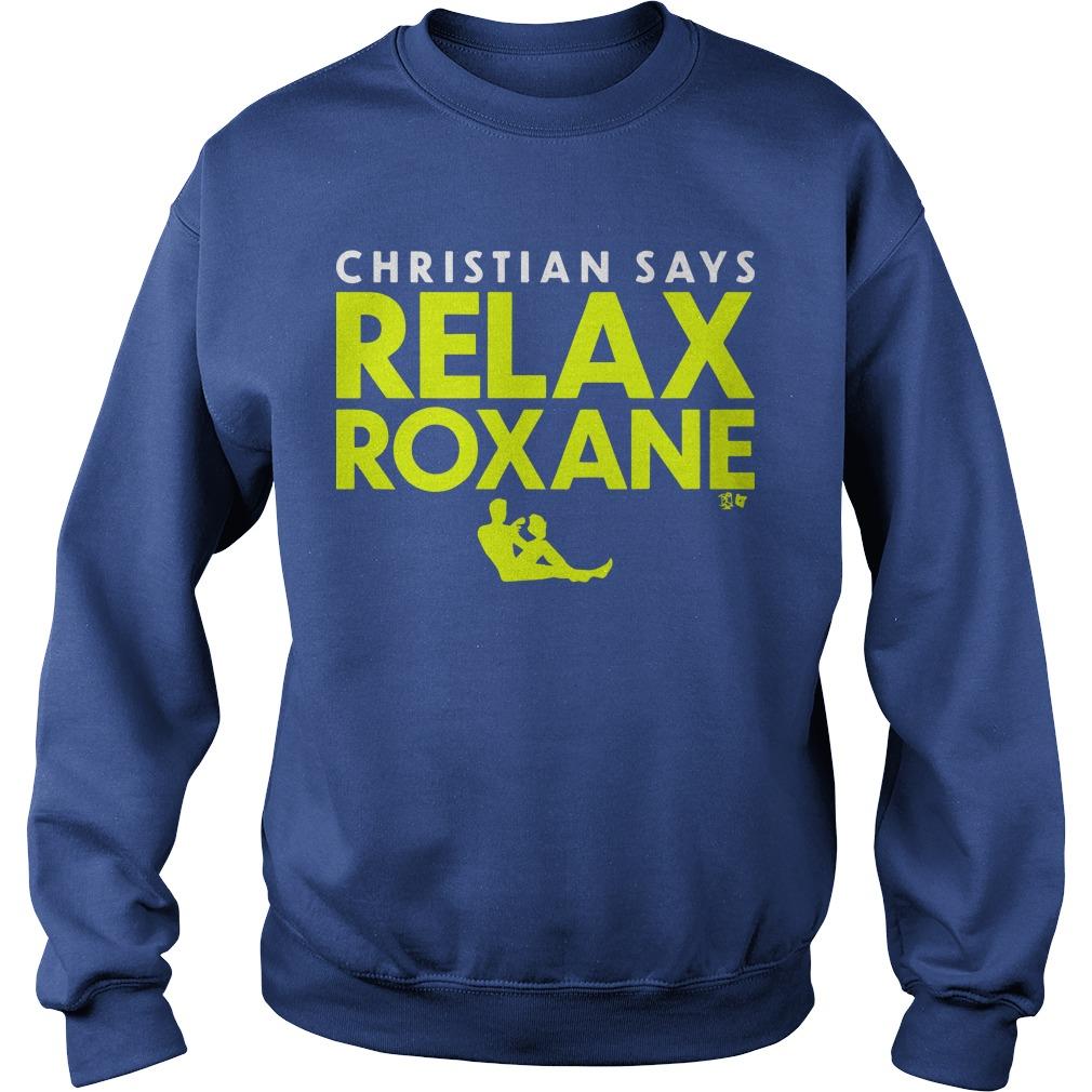 Christian Says Relax Roxane Sweater