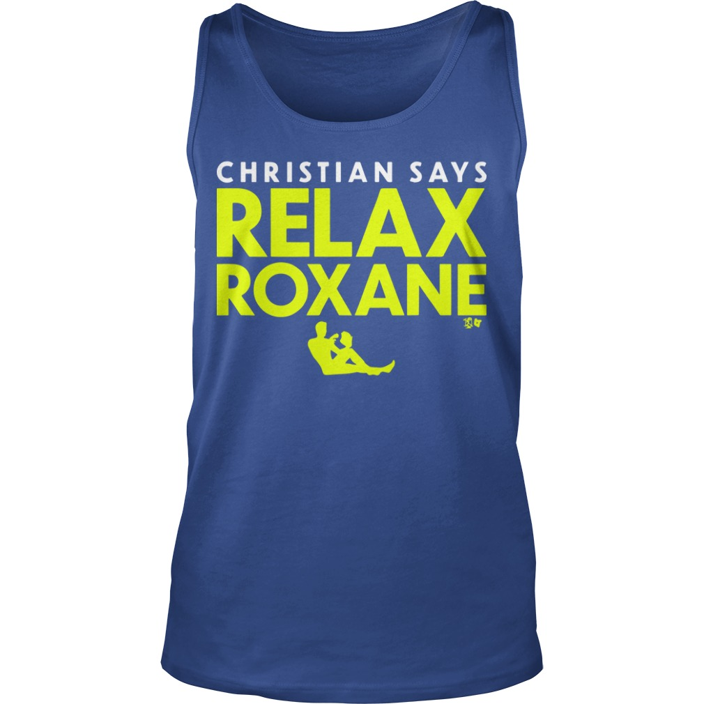 Christian Says Relax Roxane Tank Top