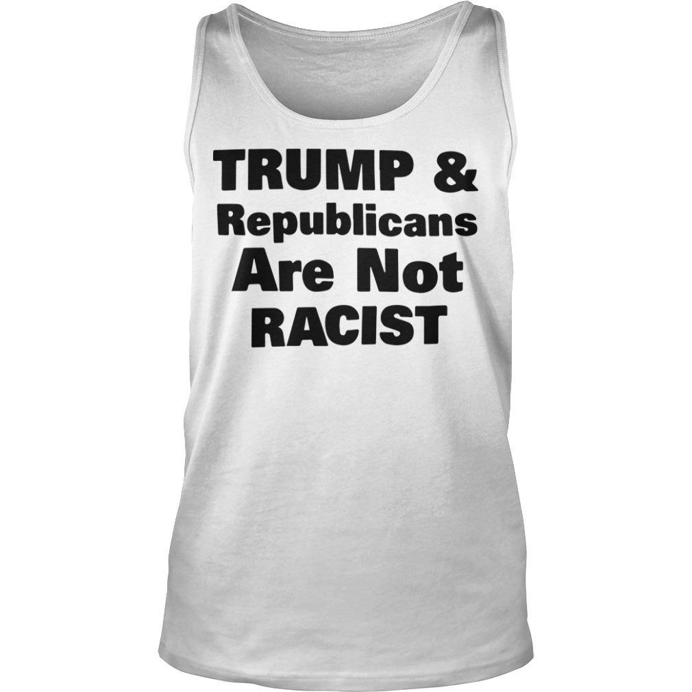 Cincinnati Rally Trump & Republicans Are Not Racist Tank Top