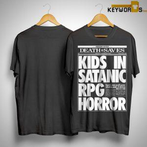 Death Saves Kids In Satanic Rpg Horror Shirt