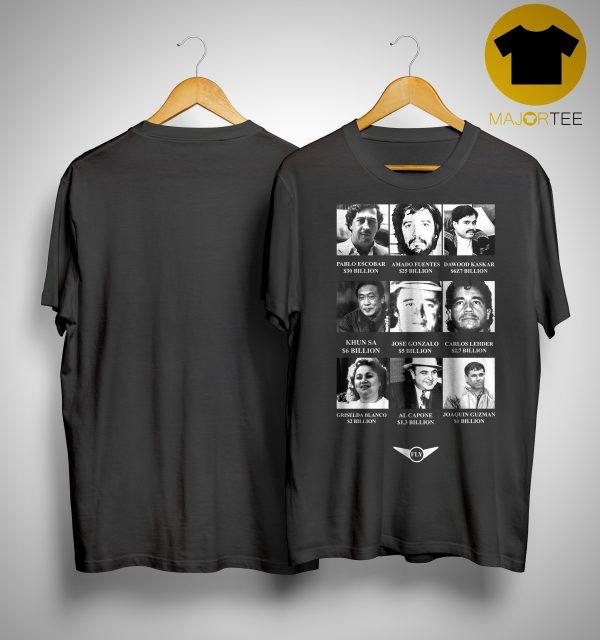 Drug Dealer Pablo Escobar Amado Fuentes Dawood Kaskar Shirt
