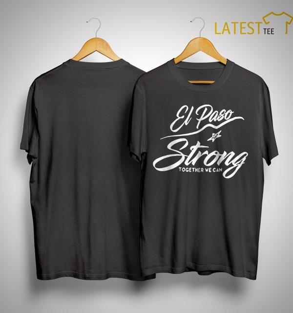 El Paso Walmart Strong Shirt