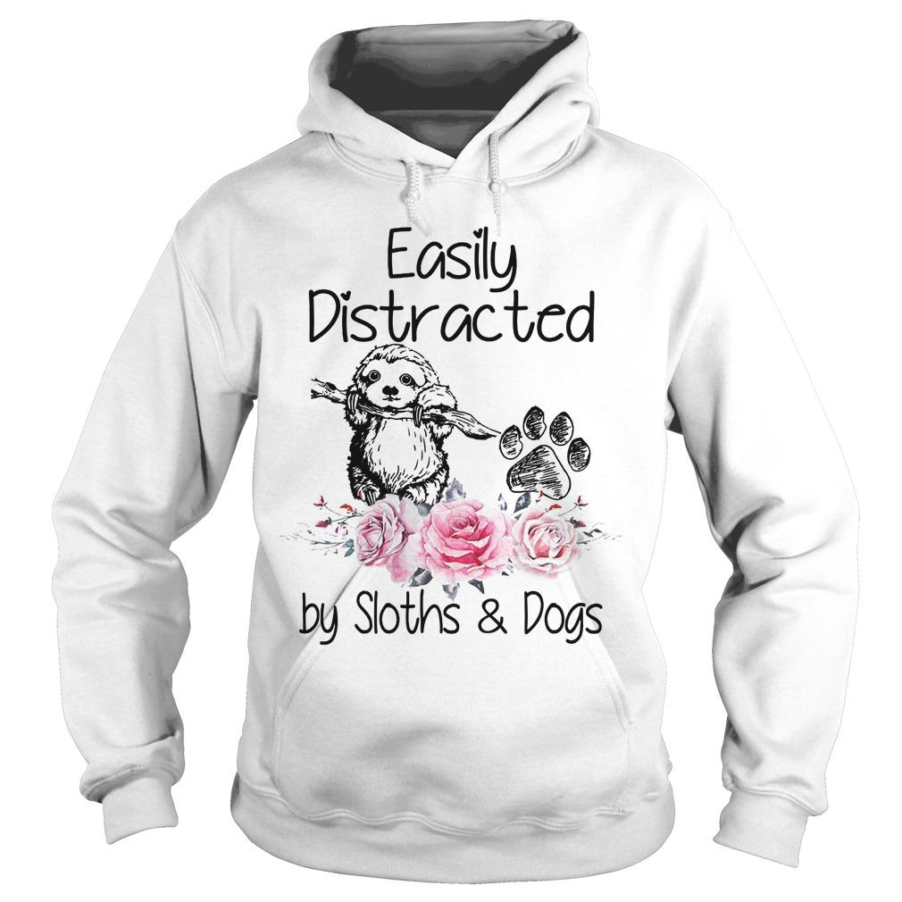 Flower Easily Distracted By Sloths And Dogs Hoodie
