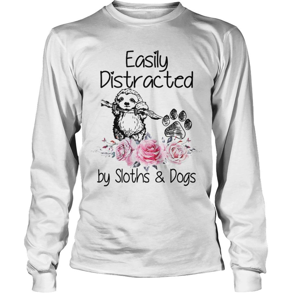 Flower Easily Distracted By Sloths And Dogs Longsleeve