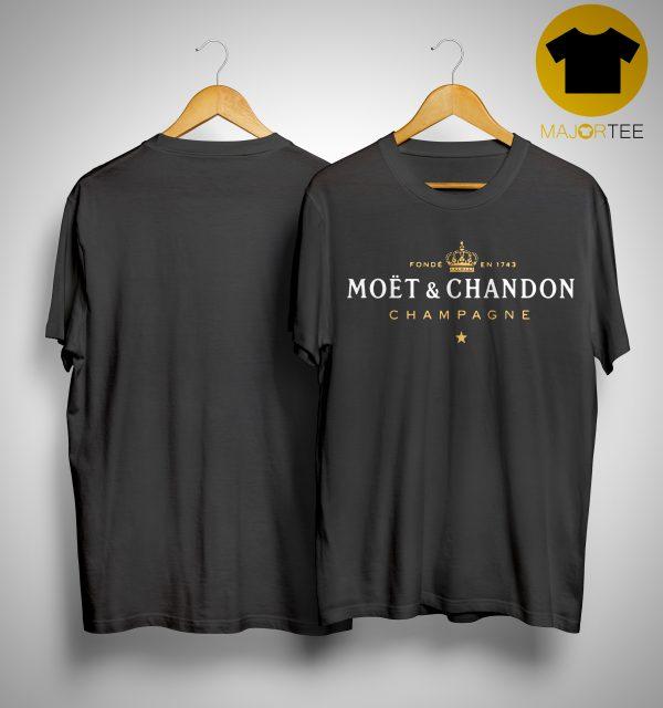 Fonde En 1743 Moet And Chandon Champagne Shirt